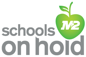 M2 Schools On Hold